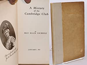 A history of the Cambridge Club: January, 1911: Nichols, May Ellis