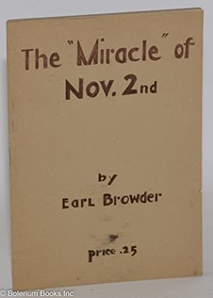 """The """"miracle"""" of Nov. 2nd; some aspects of the American elections. A lecture delivered ..."""