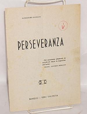 Perseveranza: Bagnato, Alessandro [and] Carlo Pisacane