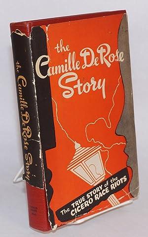 The Camille DeRose story: DeRose, Camille