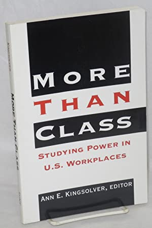 More than class: studying power in U.S. workplaces