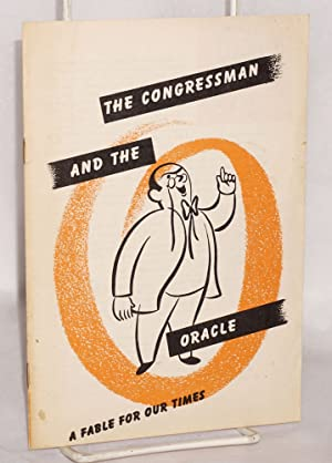 The Congressman and the oracle; a fable for our times: National Council Against Conscription
