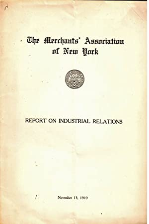 Report on industrial relations: Merchants' Association of New York