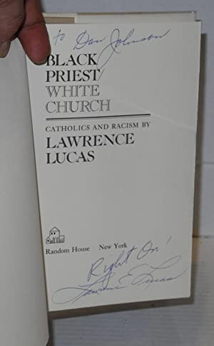 Black priest / white church; Catholics and racism: Lucas, Lawrence