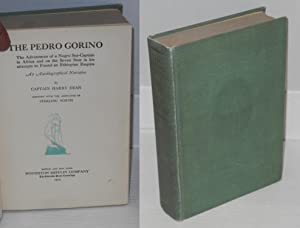 The Pedro Gorino; the adventures of a Negro sea-captain in Africa and on the Seven Seas in his ...