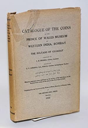 Catalogue of the Coins in the Prince of Wales Museum of Western India, Bombay Belonging to the Su...