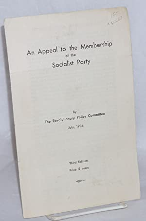 An appeal to the membership of the Socialist Party: Socialist Party. Revolutionary Policy Committee