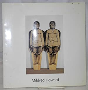 Mildred Howard, what is not seen: Howard, Mildred, Eddie Chambers [and] Lizzetta LeFalle-Collins