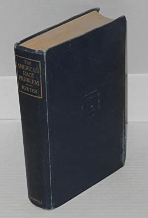 The American race problem; a study of the Negro: Reuter, Edward Byron