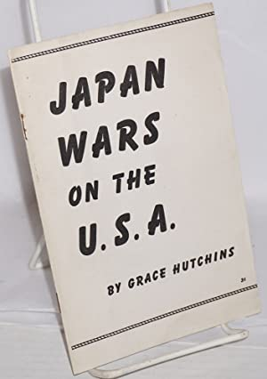 Japan wars on the U.S.A.: Hutchins, Grace
