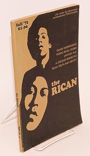 The Rican; revista de pensamiento contemporaneo Puertorrique?o, fall 1971, number 1