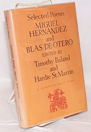 Selected poems; edited by Timothy Baland and Hardie St. Martin. Translations by Timothy Baland, ...