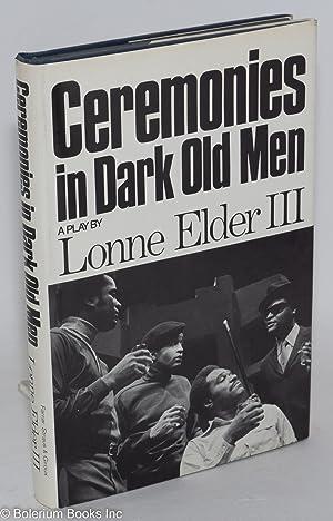Ceremonies in dark old men, a play: Elder, Lonne, III