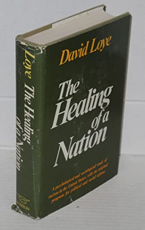 The healing of a nation: Loye, David