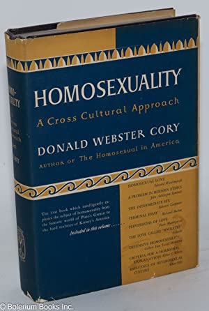 Homosexuality; a cross cultural approach: Cory, Donald Webster