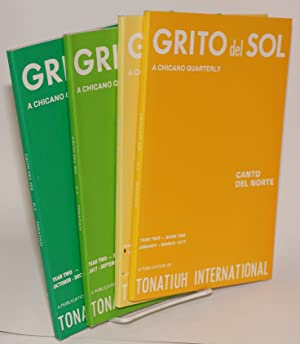 Grito del sol; a Chicano quarterly, year two, books one-four, (a complete run)