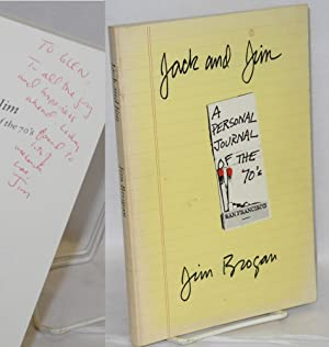 Jack and Jim; a personal journal of the 70's [signed]