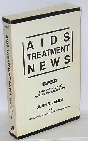 AIDS treatment news; volume 2, issues 76: James, John S.