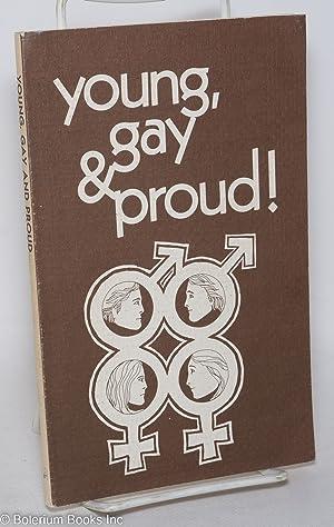 Young, gay & proud!: Alyson, Sasha, Enid Braun, Beth Ireland et. al