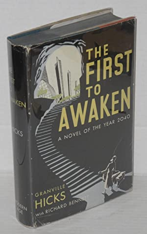 The first to awaken. With Richard M. Bennett: Hicks, Granville