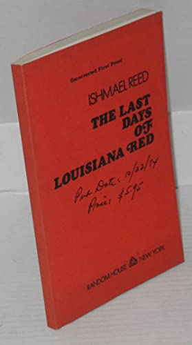 The last days of Louisiana Red: Reed, Ishmael