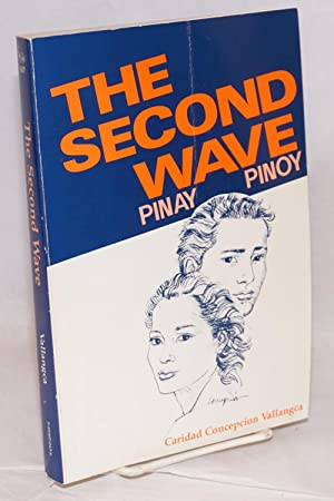 The second wave: Pinay & Pinoy (1945-1960), edited by Jody Butheway Larson, illustrations by Toma...