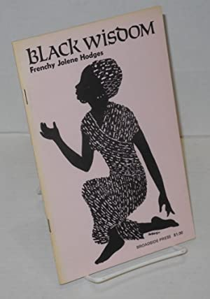 Black Wisdom: Hodges, Frenchy Jolene, Pat Whitsett cover illustration