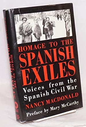 Homage to the Spanish exiles; voices from: Macdonald, Nancy