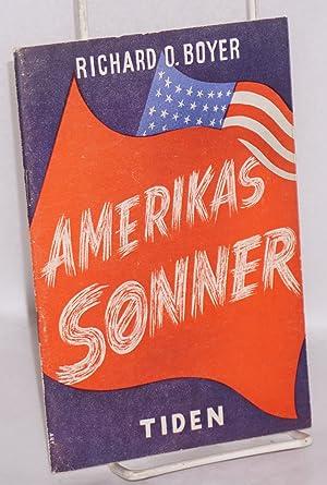 Amerikas Sonner: Boyer, Richard O.