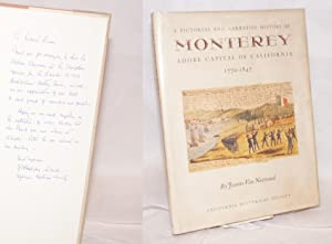A pictorial and narrative history of Monterey; adobe capital of California, 1770-1847: Van Nostrand...