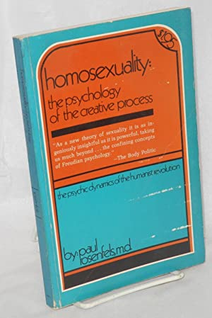 Homosexuality: the psychology of the creative process: Rosenfels, Paul