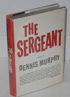 The sergeant: Murphy, Dennis