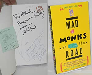 Mad monks on the road: Lane, Michael & Jim Crotty