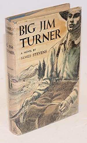 Big Jim Turner, a novel