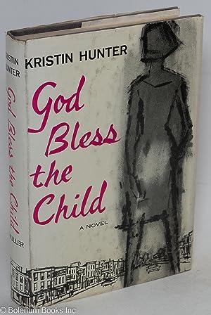 God bless the child: Hunter, Kristin