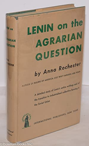 Lenin on the agrarian question: Rochester, Anna