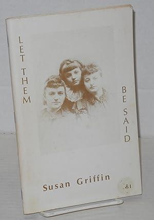 Let them be said: Griffin, Susan