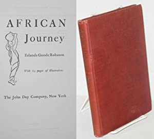 African journey; with 64 pages of illustrations: Robeson, Eslanda Goode