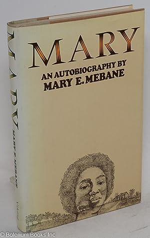 Mary: Mebane, Mary E.