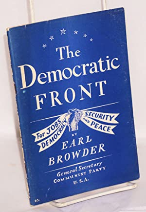 The Democratic Front; for jobs, security, democracy and peace. Report to the Tenth National ...