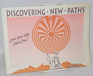Discovering new paths: 16th national conference on men & masculinity, June 6-9, 1991, Tucson, Ari...