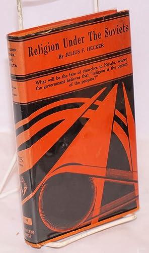 Religion under the Soviets: Hecker, Julius F.