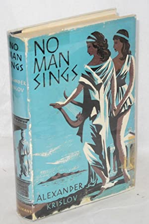 No man sings; a novel: Krislov, Alexander