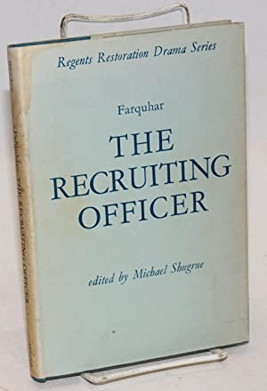 The recruiting officer, edited by Michael Shugrue: Farquhar, George