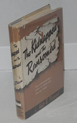 The kidnapped and the ransomed: Pickard, Kate E. R.