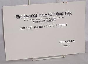 Grand Secretary's report; Berkeley 1947: Prince Hall]
