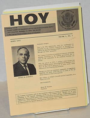 Hoy; a newsletter, March 1972, volume I, no. 1 - October 1972, vol. 1, no. 9 (sic): Cabinet ...