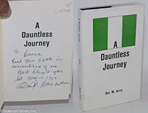 A dauntless journey: Arris, Dan M.