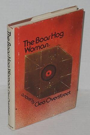 The Boar Hog Woman: Overstreet, Cleo