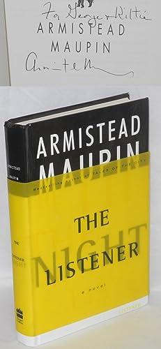 The night listener; a novel: Maupin, Armistead